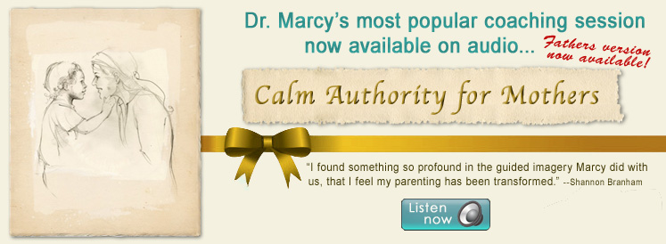 Calm Authority for Mothers / Calm Authority for Fathers | Dr. Marcy Audio Coaching