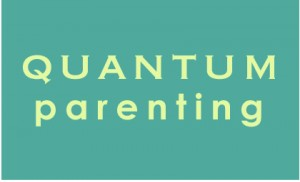 Quantum Parenting   Marcy Axness, PhD