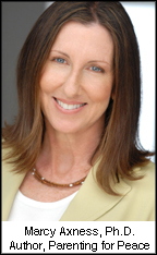 Marcy Axness, Ph.D., author of Parenting for Peace