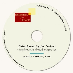Calm Authority for Fathers | Marcy Axness, PhD Audio Coaching Session