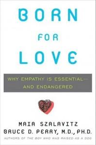 Born for Love | Bruce Perry, Maia Szalavitz