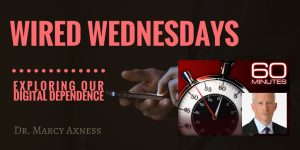 Wired Wednesdays | Marcy Axness, PhD | Parenting for Peace